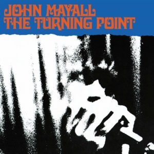 John Mayall The Turning Point